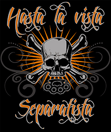 T-SHIRT (BLACK HASTA LA VISTA SEPARATISTA)